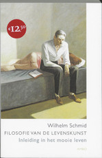 Filosofie van de levenskunst - Wilhelm Schmid (ISBN 9789026318368)