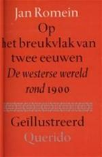 Op het breukvlak van twee eeuwen - J. Romein (ISBN 9789021420271)