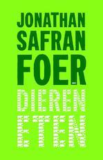 Dieren eten - Jonathan Safran Foer (ISBN 9789026323430)