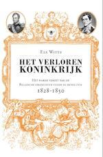 Het verloren koninkrijk - Els Witte (ISBN 9789460423062)