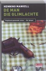 De man die glimlachte - Henning Mankell (ISBN 9789044515848)