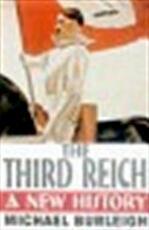 The Third Reich - Michael Burleigh (ISBN 9780330487573)