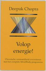 Volop energie! - Deepak Chopra