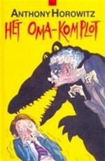 Het oma-komplot - Anthony Horowitz, Annemarie van Ewijck (ISBN 9789050161602)