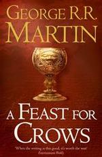 Feast for Crows - George R R Martin (ISBN 9780007447862)