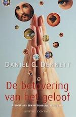 De betovering van het geloof - Daniel C. Dennett (ISBN 9789025426873)