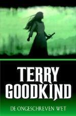 De ongeschreven wet - Terry Goodkind (ISBN 9789024527694)