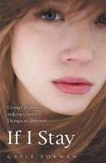 If I Stay - Gayle Forman (ISBN 9781862308312)