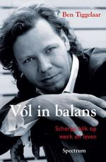 Vol in balans - Ben Tiggelaar (ISBN 9789027432797)