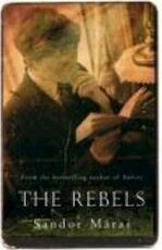 Rebels - Sandor Marai (ISBN 9780330454551)