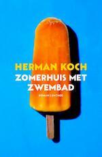 Zomerhuis met zwembad - Herman Koch (ISBN 9789041424266)