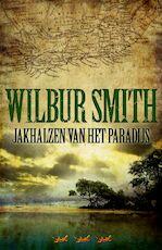 Jakhalzen van het paradijs - Wilbur Smith (ISBN 9789022549209)
