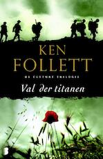 Val der Titanen - Ken Follett (ISBN 9789000315468)