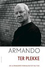 Ter plekke - Armando (ISBN 9789025444198)