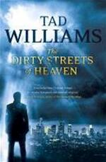 The Dirty Streets of Heaven - Tad Williams (ISBN 9781444738568)