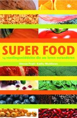 Superfood - S.G. Pratt, K. Matthews (ISBN 9789038915852)