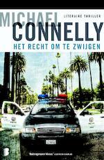 Het recht om te zwijgen - Michael Connelly, M. Connelly (ISBN 9789022561355)