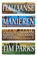 Italiaanse manieren - Tim Parks (ISBN 9789029589369)