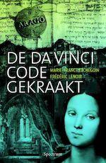 De Da Vinci code gekraakt - Marie-France Etchegoin, Frédéric Lenoir (ISBN 9789027423986)