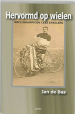 Hervormd op wielen - Jan de Bas (ISBN 9789059111325)