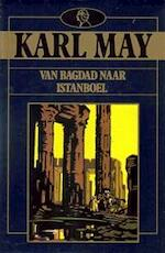 Van Bagdad naar Istanboel - Karl Friedrich May, Johanna M. Couturier (ISBN 9789067902892)