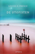 De Utopisten - Louise O. Fresco (ISBN 9789044610383)