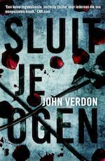 Sluit je ogen - John Verdon (ISBN 9789022556191)