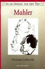 Mahler - Norman Lebrecht, Marie-Anne van der Coebergh-van der Marck (ISBN 9789025723675)
