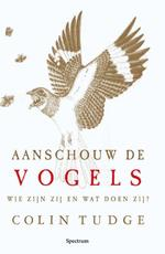 Aanschouw de vogels - Colin Tudge (ISBN 9789049102302)