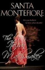The Italian Matchmaker - Santa Montefiore (ISBN 9780340840559)