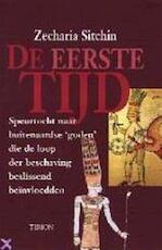 De eerste tijd - Zecharia Sitchin (ISBN 9789051217476)