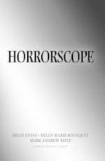 Horrorscope - Brian Evans, Helen Marie Bouquet, Mark Andrew Biltz (ISBN 9781619277892)
