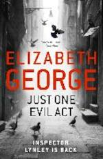 Just One Evil Act - Elizabeth George (ISBN 9781444775983)