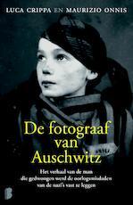 De fotograaf van Auschwitz - Luca Crippa, Maurizio Onnis (ISBN 9789022570432)