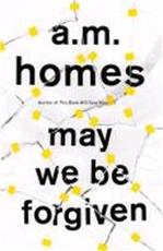 May We Be Forgiven - A. M. Homes (ISBN 9781847083227)