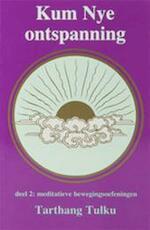 Kum nye ontspanning - Tarthang Tulku (ISBN 9789073728097)