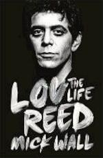 The Wild Side: The Life And Death Of Lou Reed