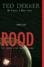 De Cirkel / 2 Rood - Theodore R. Dekker (ISBN 9789043504980)