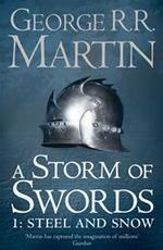 Storm of Swords: Steel and Snow - George R.r. Martin (ISBN 9780007447848)