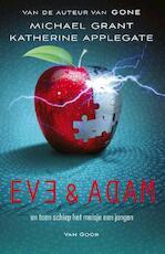 Eve en Adam - Michael Grant, Katherine Applegate (ISBN 9789000321056)