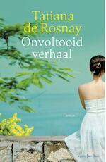 Onvoltooid verhaal - Tatiana de Rosnay (ISBN 9789047204626)