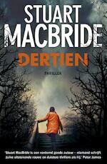 Dertien - Stuart MacBride (ISBN 9789022571859)