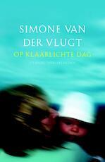 Op klaarlichte dag - Simone van der Vlugt (ISBN 9789041420817)