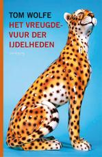 Vreugdevuur der ijdelheden - Tom Wolfe (ISBN 9789044622577)