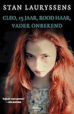 Cleo, 15 jaar, rood haar, vader onbekend - Stan Lauryssens (ISBN 9789460413155)