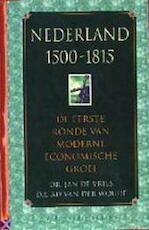Nederland 1500-1815 - J. de Vries, A. van Der Woude (ISBN 9789050182812)