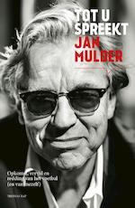 Tot u spreekt Jan Mulder - Jan Mulder, Frank Buyse (ISBN 9789400402690)