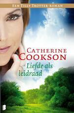 Liefde als leidraad - Catherine Cookson (ISBN 9789022567050)
