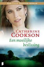 Een moeilijke beslissing - Catherine Cookson (ISBN 9789022567074)