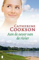 Aan de oever van de rivier - Catherine Cookson (ISBN 9789022567098)
